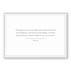 Bill Cosby Quote, Bill Cosby Poster, Bill Cosby Print, Printable Poster, Through humor, you can soften some of the worst blows that life ...