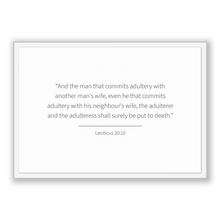 Load image into Gallery viewer, Leviticus 20:10 - Old Testiment - And the man that commits adultery with another man's wife, even he that commits adultery with his neigh...