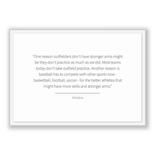 Load image into Gallery viewer, Al Kaline Quote, Al Kaline Poster, Al Kaline Print, Printable Poster, One reason outfielders don't have stronger arms might be they don't...
