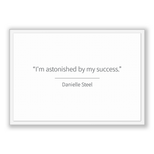 Danielle Steel Quote, Danielle Steel Poster, Danielle Steel Print, Printable Poster, I'm astonished by my success.