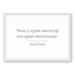 Shania Twain Quote, Shania Twain Poster, Shania Twain Print, Printable Poster, Music is a great natural high and a great natural escape.