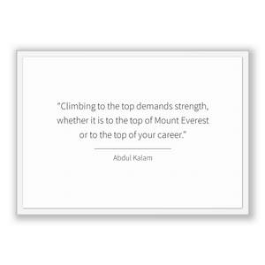 Abdul Kalam Quote, Abdul Kalam Poster, Abdul Kalam Print, Printable Poster, Climbing to the top demands strength, whether it is to the to...