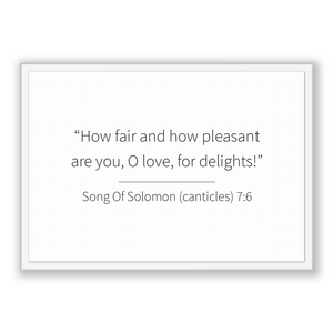 Song Of Solomon (canticles) 7:6 - Old Testiment - How fair and how pleasant are you, O love, for delights!