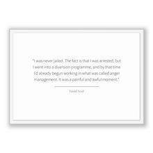 Load image into Gallery viewer, David Soul Quote, David Soul Poster, David Soul Print, Printable Poster, I was never jailed. The fact is that I was arrested, but I went ...