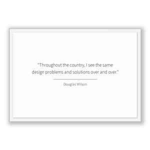 Douglas Wilson Quote, Douglas Wilson Poster, Douglas Wilson Print, Printable Poster, Throughout the country, I see the same design proble...