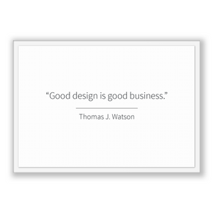 Thomas J. Watson Quote, Thomas J. Watson Poster, Thomas J. Watson Print, Printable Poster, Good design is good business.