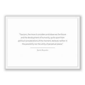Benito Mussolini Quote, Benito Mussolini Poster, Benito Mussolini Print, Printable Poster, Fascism, the more it considers and observes th...