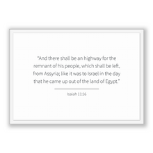 Load image into Gallery viewer, Isaiah 11:16 - Old Testiment - And there shall be an highway for the remnant of his people, which shall be left, from Assyria; like it wa...