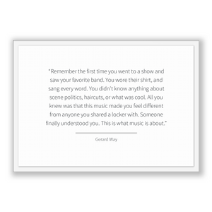 Gerard Way Quote, Gerard Way Poster, Gerard Way Print, Printable Poster, Remember the first time you went to a show and saw your favorite...