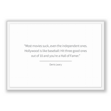 Load image into Gallery viewer, Denis Leary Quote, Denis Leary Poster, Denis Leary Print, Printable Poster, Most movies suck, even the independent ones. Hollywood is lik...