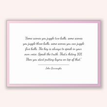 Load image into Gallery viewer, John Burroughs Quote, John Burroughs Poster, John Burroughs Print, Printable Poster, Some scenes you juggle two balls, some scenes you ju...