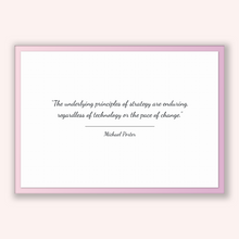 Load image into Gallery viewer, Michael Porter Quote, Michael Porter Poster, Michael Porter Print, Printable Poster, The underlying principles of strategy are enduring, ...