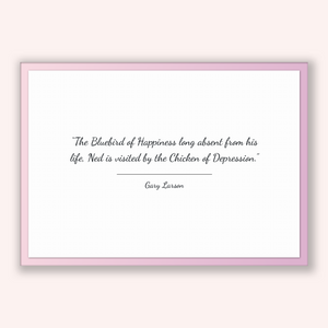 Gary Larson Quote, Gary Larson Poster, Gary Larson Print, Printable Poster, The Bluebird of Happiness long absent from his life, Ned is v...