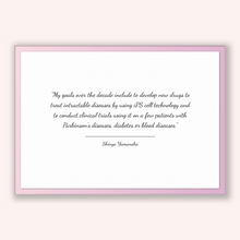 Load image into Gallery viewer, Shinya Yamanaka Quote, Shinya Yamanaka Poster, Shinya Yamanaka Print, Printable Poster, My goals over the decade include to develop new d...
