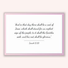 Load image into Gallery viewer, Isaiah 11:10 - Old Testiment - And in that day there shall be a root of Jesse, which shall stand for an explicit sign of the people; to i...
