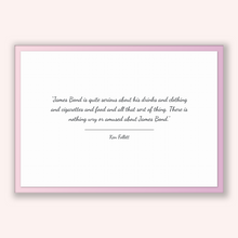 Load image into Gallery viewer, Ken Follett Quote, Ken Follett Poster, Ken Follett Print, Printable Poster, James Bond is quite serious about his drinks and clothing and...