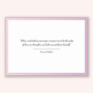 Francois Rabelais Quote, Francois Rabelais Poster, Francois Rabelais Print, Printable Poster, When undertaking marriage, everyone must be...