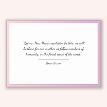 Load image into Gallery viewer, Goran Persson Quote, Goran Persson Poster, Goran Persson Print, Printable Poster, Let our New Year's resolution be this: we will be there...