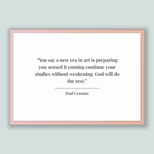 Paul Cezanne Quote, Paul Cezanne Poster, Paul Cezanne Print, Printable Poster, You say a new era in art is preparing you sensed it coming...