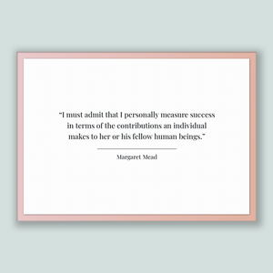 Margaret Mead Quote, Margaret Mead Poster, Margaret Mead Print, Printable Poster, I must admit that I personally measure success in terms...
