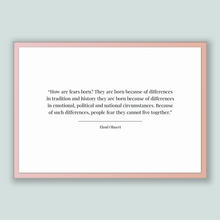 Load image into Gallery viewer, Ehud Olmert Quote, Ehud Olmert Poster, Ehud Olmert Print, Printable Poster, How are fears born? They are born because of differences in t...