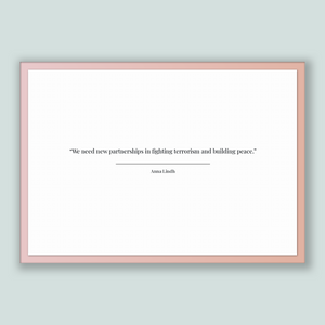 Anna Lindh Quote, Anna Lindh Poster, Anna Lindh Print, Printable Poster, We need new partnerships in fighting terrorism and building peace.