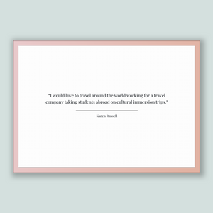 Karen Russell Quote, Karen Russell Poster, Karen Russell Print, Printable Poster, I would love to travel around the world working for a t...