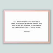 Load image into Gallery viewer, Brad Delson Quote, Brad Delson Poster, Brad Delson Print, Printable Poster, With so many amazing artists on one bill, we expect this conc...
