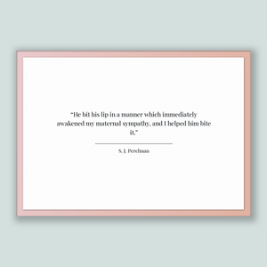 S. J. Perelman Quote, S. J. Perelman Poster, S. J. Perelman Print, Printable Poster, He bit his lip in a manner which immediately awakene...