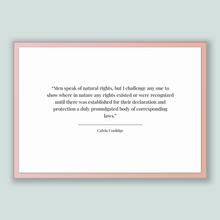 Load image into Gallery viewer, Calvin Coolidge Quote, Calvin Coolidge Poster, Calvin Coolidge Print, Printable Poster, Men speak of natural rights, but I challenge any ...