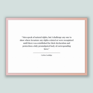 Calvin Coolidge Quote, Calvin Coolidge Poster, Calvin Coolidge Print, Printable Poster, Men speak of natural rights, but I challenge any ...
