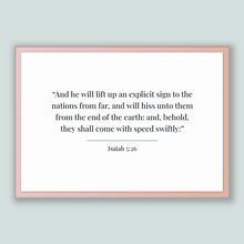 Load image into Gallery viewer, Isaiah 5:26 - Old Testiment - And he will lift up an explicit sign to the nations from far, and will hiss unto them from the end of the e...