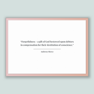 Ambrose Bierce Quote, Ambrose Bierce Poster, Ambrose Bierce Print, Printable Poster, Forgetfulness - a gift of God bestowed upon debtors ...
