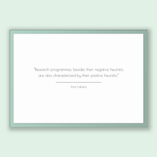 Load image into Gallery viewer, Imre Lakatos Quote, Imre Lakatos Poster, Imre Lakatos Print, Printable Poster, Research programmes, besides their negative heuristic, are...