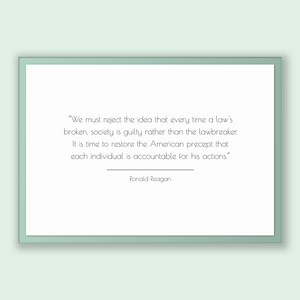 Ronald Reagan Quote, Ronald Reagan Poster, Ronald Reagan Print, Printable Poster, We must reject the idea that every time a law's broken,...