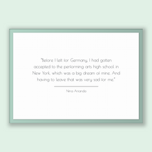 Load image into Gallery viewer, Nina Arianda Quote, Nina Arianda Poster, Nina Arianda Print, Printable Poster, Before I left for Germany, I had gotten accepted to the pe...