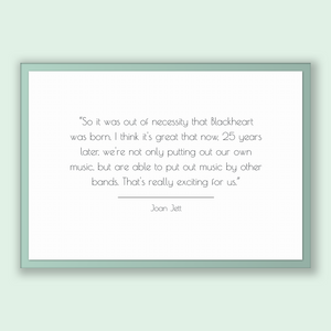 Joan Jett Quote, Joan Jett Poster, Joan Jett Print, Printable Poster, So it was out of necessity that Blackheart was born. I think it's g...