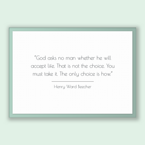 Henry Ward Beecher Quote, Henry Ward Beecher Poster, Henry Ward Beecher Print, Printable Poster, God asks no man whether he will accept l...
