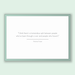 Antonia Fraser Quote, Antonia Fraser Poster, Antonia Fraser Print, Printable Poster, I think there's a tremendous split between people wh...