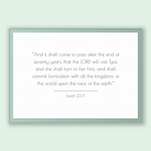 Load image into Gallery viewer, Isaiah 23:17 - Old Testiment - And it shall come to pass after the end of seventy years, that the LORD will visit Tyre, and she shall tur...