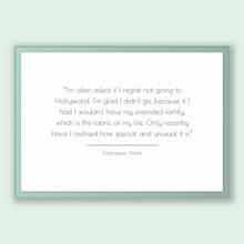 Load image into Gallery viewer, Francesca Annis Quote, Francesca Annis Poster, Francesca Annis Print, Printable Poster, I'm often asked if I regret not going to Hollywoo...