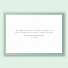 Load image into Gallery viewer, Karen Russell Quote, Karen Russell Poster, Karen Russell Print, Printable Poster, I would love to travel around the world working for a t...