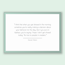 Load image into Gallery viewer, Demetri Martin Quote, Demetri Martin Poster, Demetri Martin Print, Printable Poster, I think that when you get dressed in the morning, so...
