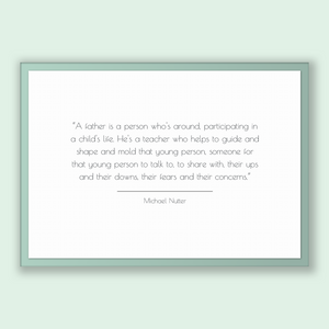 Michael Nutter Quote, Michael Nutter Poster, Michael Nutter Print, Printable Poster, A father is a person who's around, participating in ...