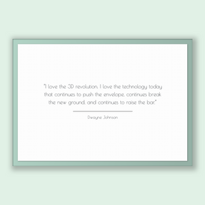 Dwayne Johnson Quote, Dwayne Johnson Poster, Dwayne Johnson Print, Printable Poster, I love the 3D revolution. I love the technology toda...
