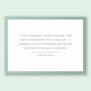 Linda Mccartney Quote, Linda Mccartney Poster, Linda Mccartney Print, Printable Poster, I wasn't looking for another marriage. I had been...