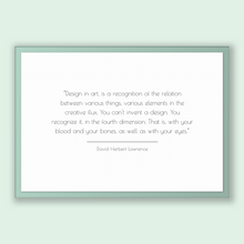 Load image into Gallery viewer, David Herbert Lawrence Quote, David Herbert Lawrence Poster, David Herbert Lawrence Print, Printable Poster, Design in art, is a recognit...