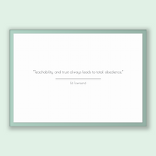 Load image into Gallery viewer, Ed Townsend Quote, Ed Townsend Poster, Ed Townsend Print, Printable Poster, Teachability and trust always leads to total obedience.