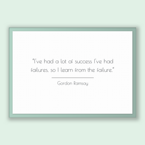 Gordon Ramsay Quote, Gordon Ramsay Poster, Gordon Ramsay Print, Printable Poster, I've had a lot of success I've had failures, so I learn...