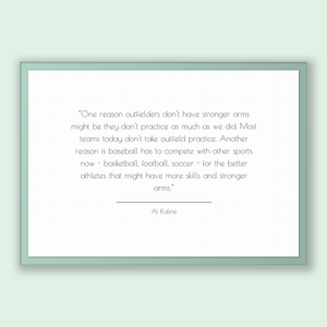 Al Kaline Quote, Al Kaline Poster, Al Kaline Print, Printable Poster, One reason outfielders don't have stronger arms might be they don't...